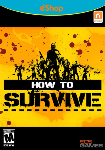 How to Survive WiiU coverM2 (WHTE)