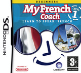 My French Coach - Level 1 - Learn to Speak French DS cover (YIFP)