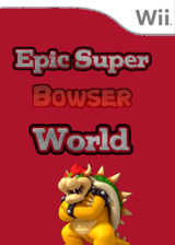 Epic Super Bowser World CUSTOM cover (SMNP08)
