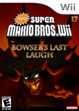 New Super Mario Bros. Wii 17 Bowser's Last Laugh CUSTOM cover (BOWE01)
