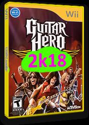 Guitar Hero 2k18 CUSTOM cover (RGHE18)