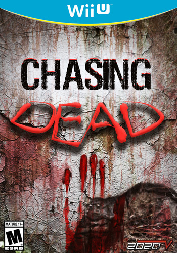 Chasing Dead WiiU coverM (WZHE)